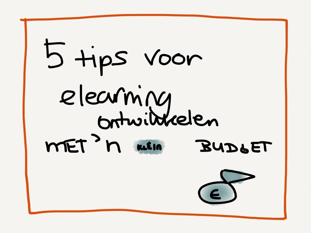 Een beperkt budget voor e-learning, wat nu? 5 tips!