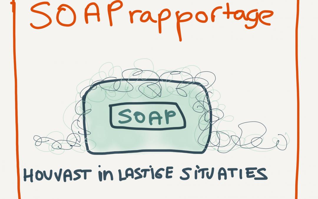 Betere zorg met SOAP rapporteren