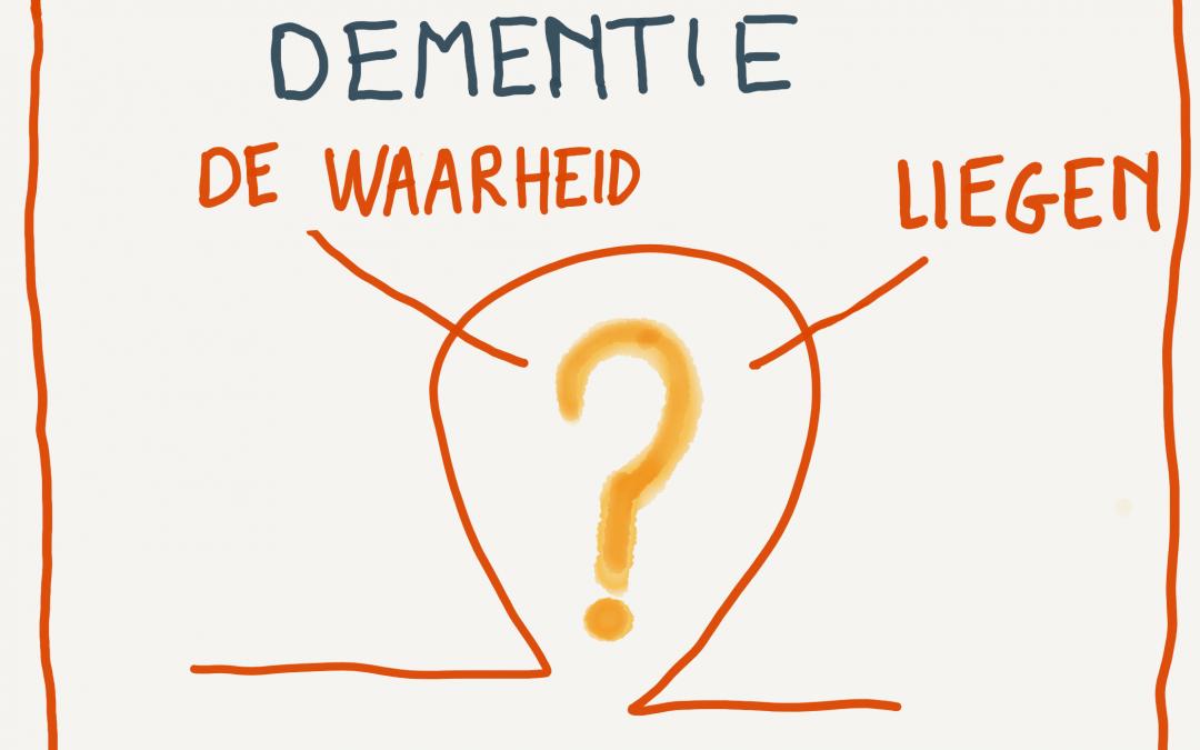 Liegen of de waarheid bij dementie?