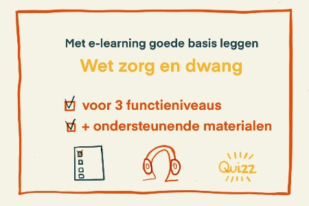 Wet zorg en dwang - E-learning Made Easy