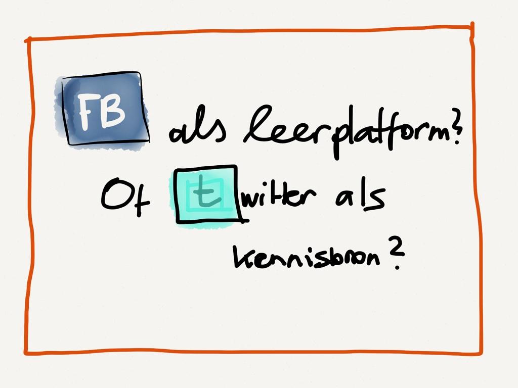 Facebook als leerplatform en Twitter als kennisbron?